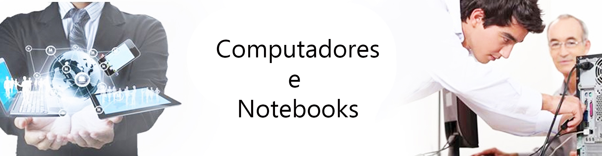 Notebooks e Computadores